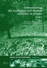 Understanding the Geological and Medical Interface of Arsenic - As 2012: Proceedings of the 4th International Congress on Arsenic in the Environment, 22-27 July 2012, Cairns, Australia