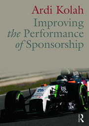 Improving the Performance of Sponsorship - 1st Edition book cover