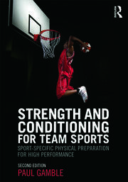 Strength and Conditioning for Team Sports - 1st Edition book cover