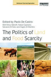 The Politics of Land and Food Scarcity - 1st Edition book cover