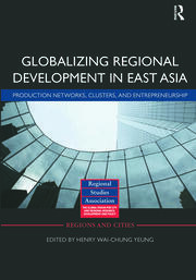 Globalizing Regional Development in East Asia - 1st Edition book cover