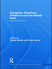 European-American Relations and the Middle East - 1st Edition book cover