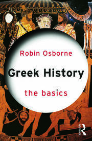 Greek History: The Basics - 1st Edition book cover