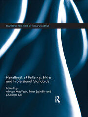 Handbook of Policing, Ethics and Professional Standards - 1st Edition book cover