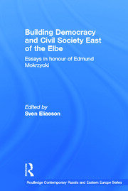 Building Democracy and Civil Society East of the Elbe - 1st Edition book cover