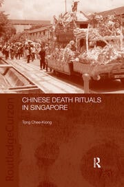 Chinese Death Rituals in Singapore - 1st Edition book cover