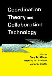 Coordination Theory and Collaboration Technology - 1st Edition book cover