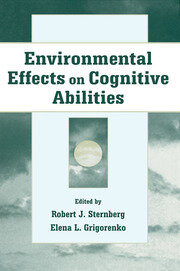 Environmental Effects on Cognitive Abilities - 1st Edition book cover
