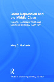 Great Depression and the Middle Class - 1st Edition book cover