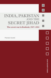 India, Pakistan and the Secret Jihad - 1st Edition book cover