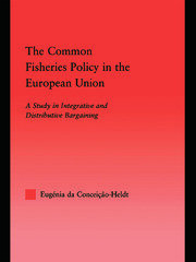 The Common Fisheries Policy in the European Union - 1st Edition book cover
