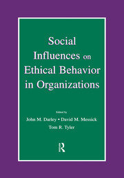 Social Influences on Ethical Behavior in Organizations - 1st Edition book cover