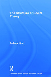 The Structure of Social Theory - 1st Edition book cover