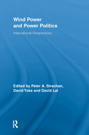 Wind Power and Power Politics - 1st Edition book cover
