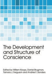 The Development and Structure of Conscience - 1st Edition book cover