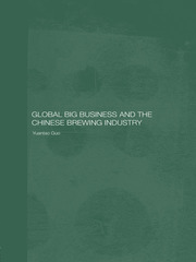 Global Big Business and the Chinese Brewing Industry - 1st Edition book cover