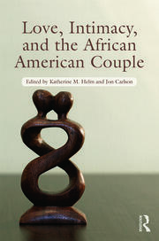 Love, Intimacy, and the African American Couple - 1st Edition book cover