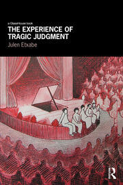 The Experience of Tragic Judgment - 1st Edition book cover
