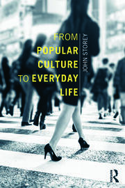 From Popular Culture to Everyday Life - 1st Edition book cover