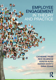 Employee Engagement in Theory and Practice - 1st Edition book cover