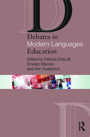 Debates in Modern Languages Education - 1st Edition book cover