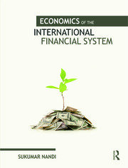 Economics of the International Financial System - 1st Edition book cover