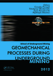Geomechanical Processes during Underground Mining: School of Underground Mining 2012