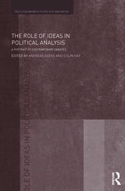 The Role of Ideas in Political Analysis - 1st Edition book cover