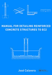 Manual for Detailing Reinforced Concrete Structures to EC2