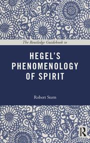 The Routledge Guidebook to Hegel's Phenomenology of Spirit - 1st Edition book cover