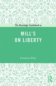 The Routledge Guidebook to Mill's On Liberty - 1st Edition book cover