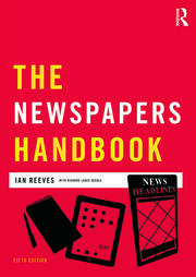 The Newspapers Handbook - 5th Edition book cover