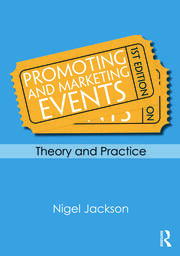 Promoting and Marketing Events - 1st Edition book cover