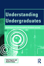 Understanding Undergraduates : Challenging our preconceptions of student success - 1st Edition book cover