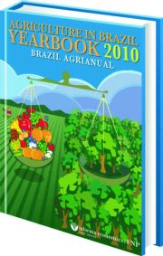 Agriculture in Brazil Yearbook 2010: Brazil Agrianual