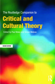 The Routledge Companion to Critical and Cultural Theory - 2nd Edition book cover