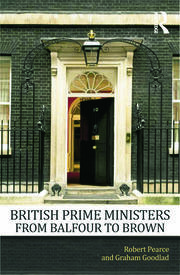 British Prime Ministers From Balfour to Brown - 1st Edition book cover