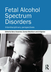 Fetal Alcohol Spectrum Disorders - 1st Edition book cover