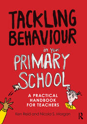 Tackling Behaviour in your Primary School - 1st Edition book cover
