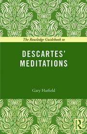 The Routledge Guidebook to Descartes' Meditations - 1st Edition book cover