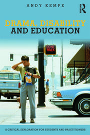 Drama, Disability and Education - 1st Edition book cover