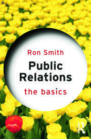 Public Relations: The Basics - 1st Edition book cover