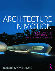 Architecture in Motion - 1st Edition book cover
