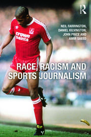 Race, Racism and Sports Journalism - 1st Edition book cover