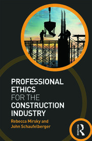 Professional Ethics for the Construction Industry - 1st Edition book cover