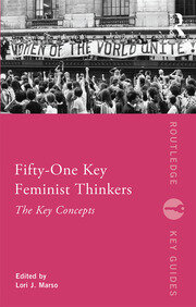 Fifty-One Key Feminist Thinkers - 1st Edition book cover