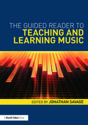 The Guided Reader to Teaching and Learning Music - 1st Edition book cover