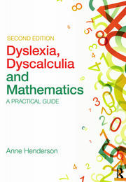 Dyslexia, Dyscalculia and Mathematics - 2nd Edition book cover