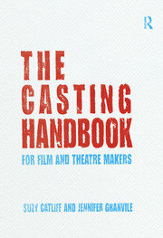 The Casting Handbook - 1st Edition book cover