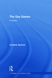 The Gay Games: A History
